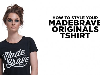 How to Style Your MadeBrave® Originals Tee – The Girl Edit